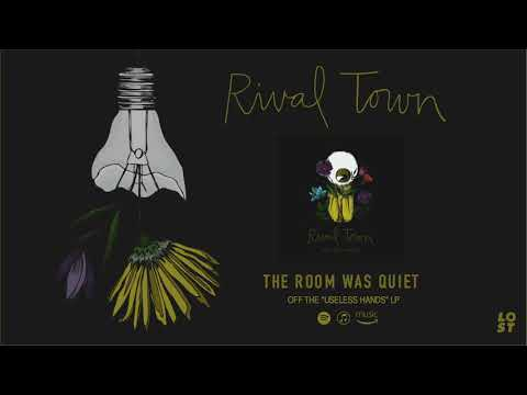 Rival Town - The Room Was Quiet Mp3