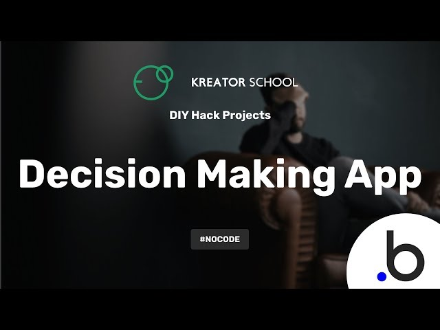 Create a Decision Making Web App #NoCode
