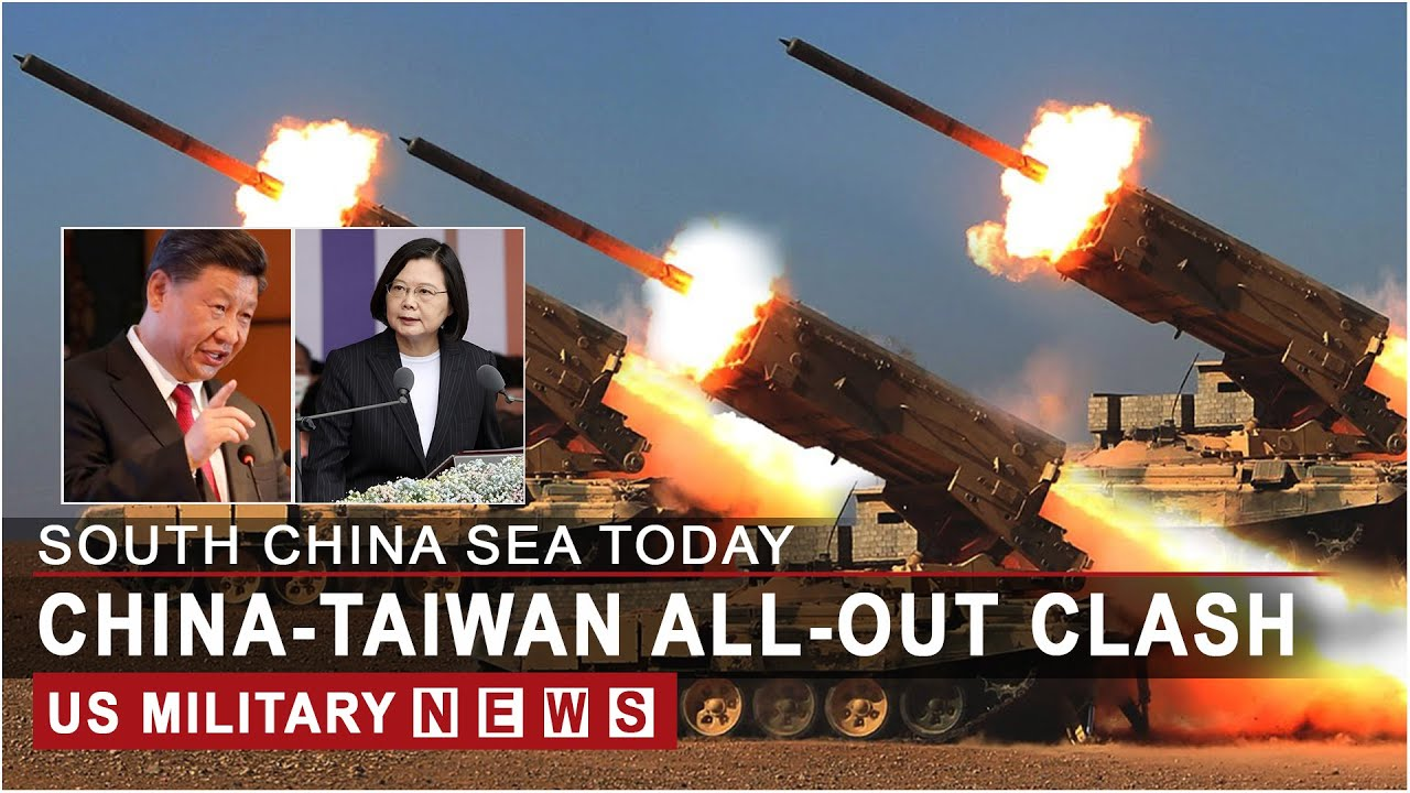 South China Sea Update: CHINA-TAIWAN all-out clash