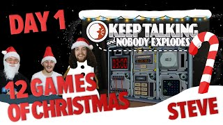 Day 1 - 12 Games of Christmas - Keep Talking and Nobody Explodes - Steve