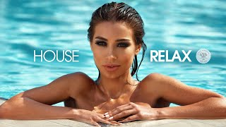 House Relax 2020 (New & Best Deep House Music | Chill Out Mix #54)
