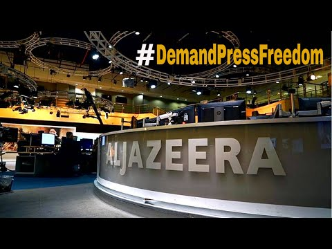 Al Jazeera demands press freedom