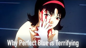 Why Perfect Blue is Terrifying