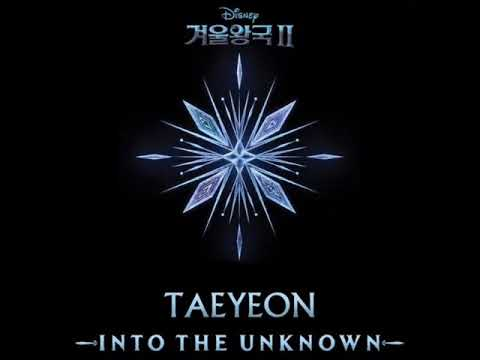 Download Taeyeon - Into the Unknown From `Frozen 2` Mp4 baru