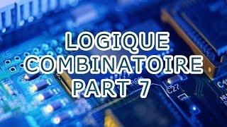 logique combinatoire part 7 algebre de boole