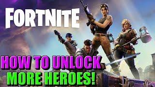 Cómo desbloquear y obtener más héroes FORTNITE