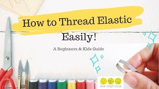 How to Thread Elastic Easily