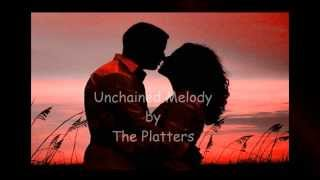 Unchained Melody ~ The Platters