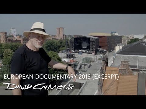 David Gilmour - European Documentary 2016 (Excerpt)