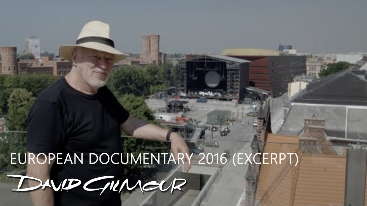 david gilmour european documentary 2016 excerpt youtube. Black Bedroom Furniture Sets. Home Design Ideas