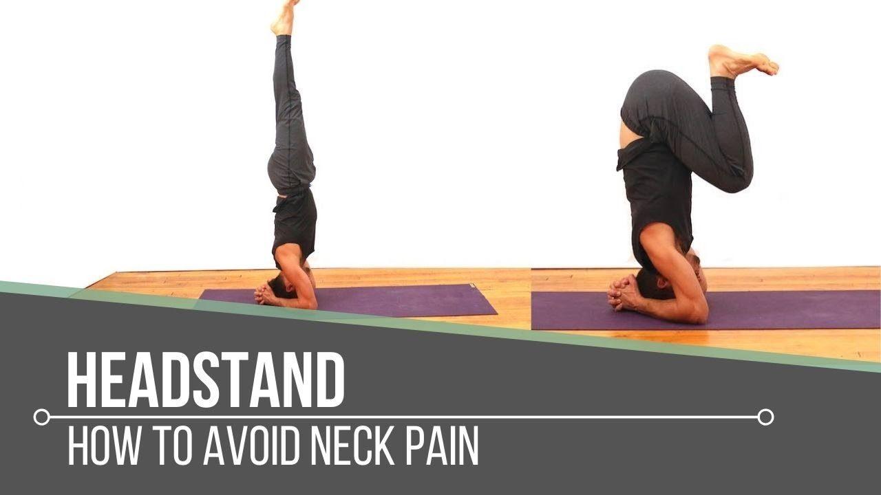 Headstand Yoga Neck Pain
