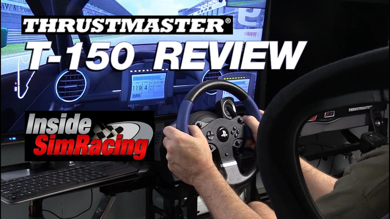 Thrustmaster T150 Review for PC, PS3 & PS4