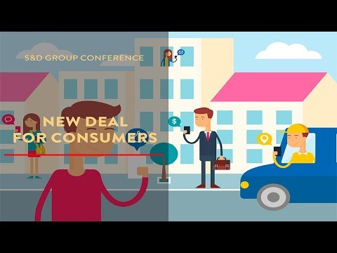 S&D Group Conference : New Deal for Consumers