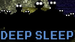 Deep Sleep Walkthrough