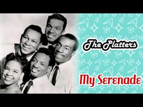 The Platters - My Serenade