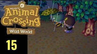 Animal Crossing Wild World Ep 15