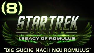 Star Trek: Online (R) ►8◄ Die Suche nach Neu-Romulus (Pt.2) ─ Let