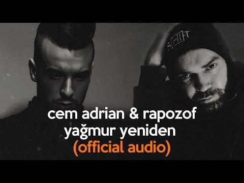 Cem Adrian & Rapozof - Yağmur Yeniden