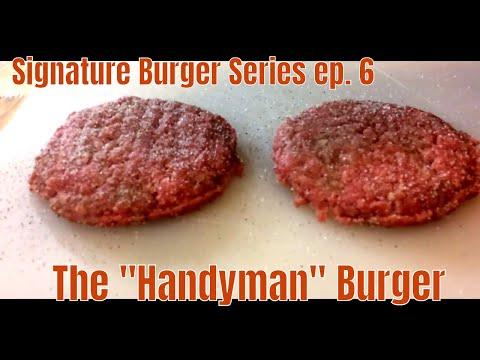 Handyman Burger | Signature Burger Series ep. 6