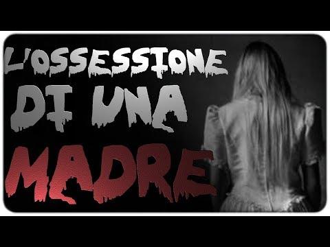 'L'ossessione Di Una MADRE' - Creepypasta (Storia Horror) [ITA]