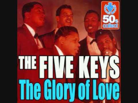 GLORY OF LOVE-THE FIVE KEYS