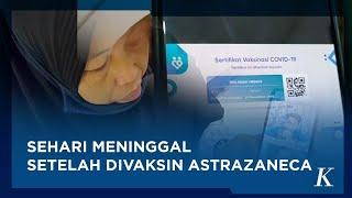 Pemuda di Jakarta Dikabarkan Meninggal Setelah Divaksin AstraZeneca