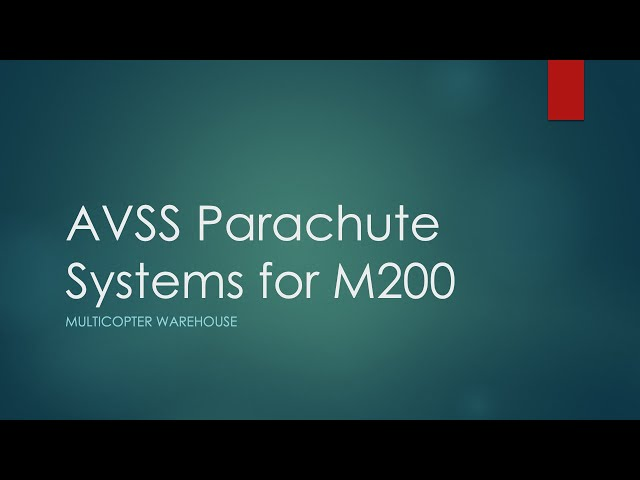 AVSS Parachute Systems for Matrice 200 Series