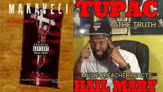 THE MUSIC PREACHER REACTS | Tupac - Hail Mary -REACTION