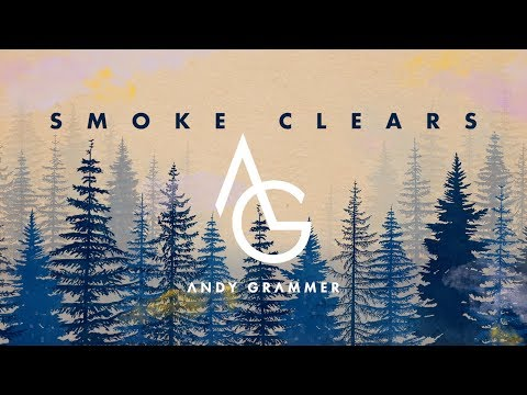 "Andy Grammer - ""Smoke Clears"" (Official Audio)"
