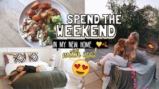 HANG OUT WITH ME FOR THE WEEKEND IN MY NEW HOUSE 🥰