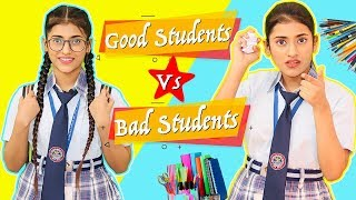 Good Students Vs. Bad Students | SAMREEN ALI