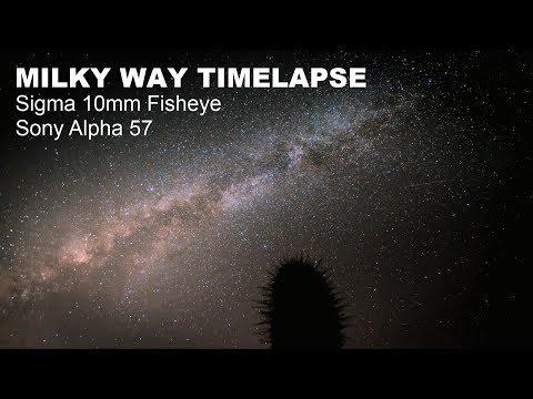 Milky Way Timelapse - Sigma 10mm Fisheye - Sony Alpha 57