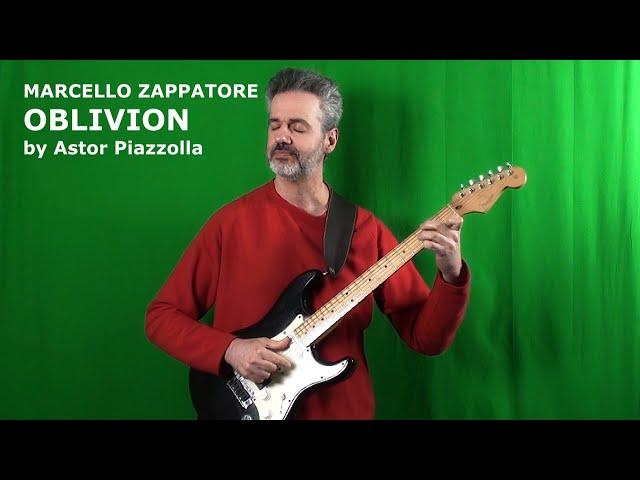 OBLIVION (Astor Piazzolla) | MARCELLO ZAPPATORE