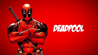 10 Facts You Must Know About Deadpool