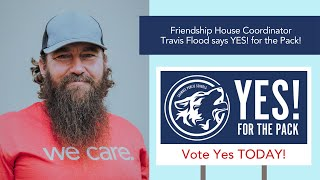 Why vote yes? - a short message from Travis Flood