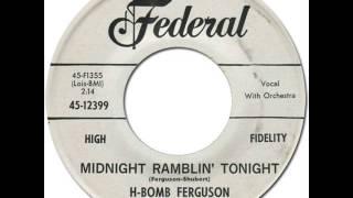 H-BOMB FERGUSON - MIDNIGHT RAMBLIN' TONIGHT [King 12399] 1961