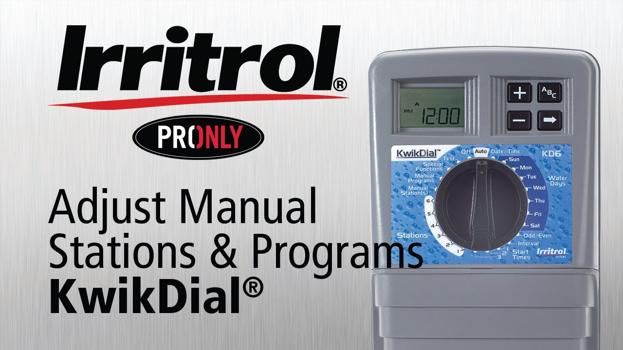 How to adjust the Manual Stations and Programs on the Kwik Dial Controller