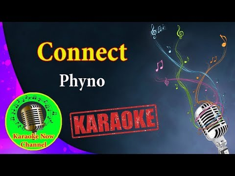 [Karaoke] Connect- Phyno- Karaoke Now
