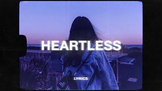 7RU7H - Heartless (Lyrics)