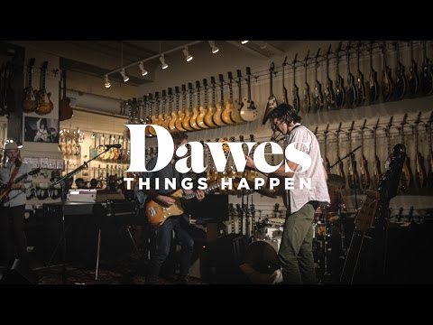 "Dawes ""Things Happen"" (Live at Chicago Music Exchange)"