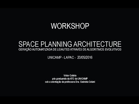 WORSHOP   SPACE PLANNING ARCHITECTURE   UNICAMP LAPAC