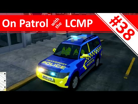 On Patrol with the LCMP - Ep.38 - Mitsubishi Shogun Transport Patrol - ELFC with LCPD:FR 1.1