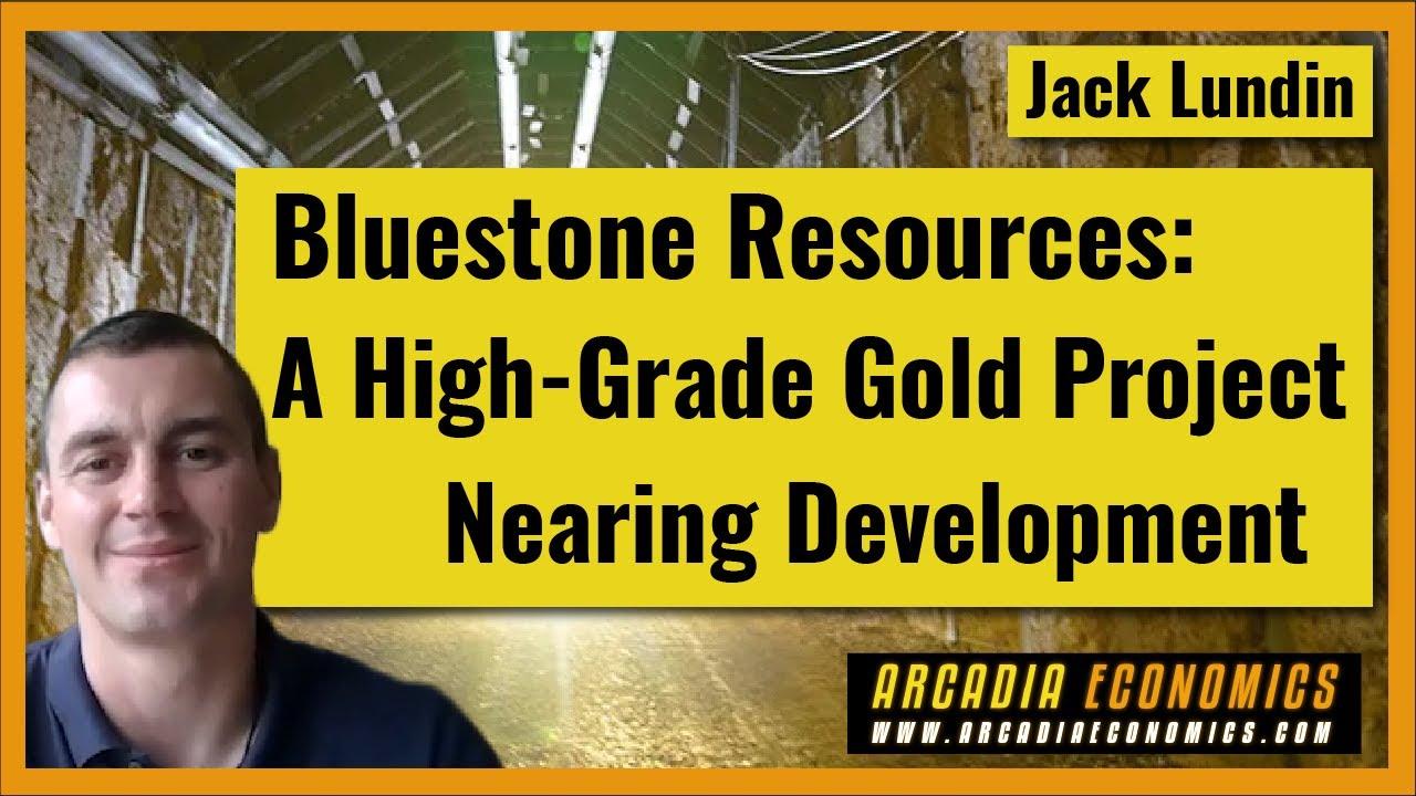Bluestone Resources: A High-Grade Gold Project Nearing Development