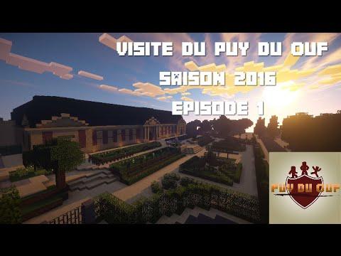 Puy Du Ouf - Visite du Parc (Saison 2016) Ep.1