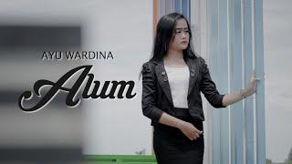 Alum - Suliyana (Ayu Wardina Cover)