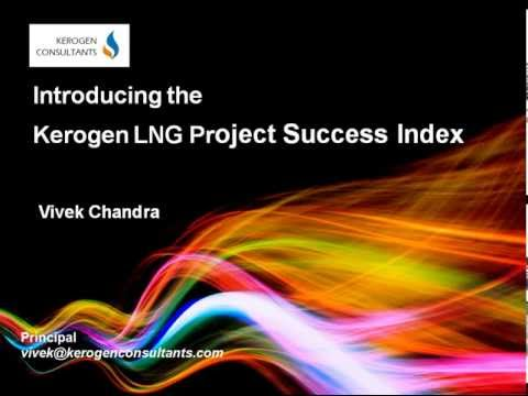 Kerogen LNG Project Success Index - Presentation May 2013