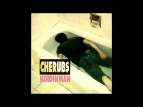 Cherubs - Heroin Man (Full Album 1994)