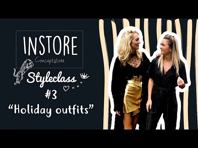 STYLECLASS #3 // Holiday outfits