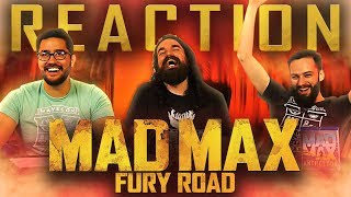 Mad Max: Fury Road MOVIE REACTION!!