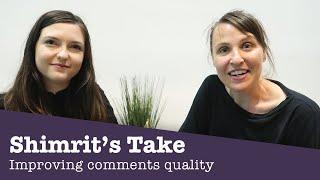Help us improve comments! Shimrit's Take thumbnail